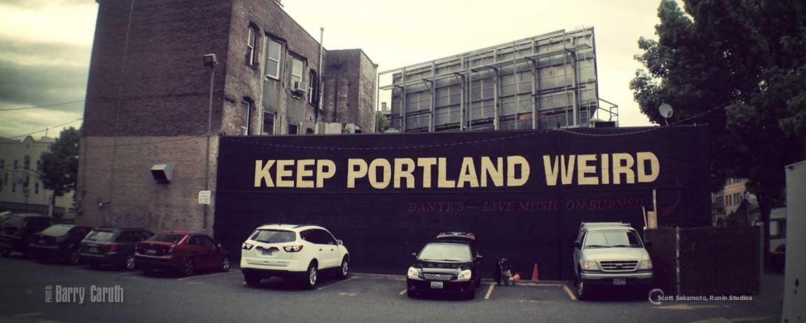 Keep Portland Weird, Brian Dazey, Sarah-Myers-Mitchell, Dan Morris, Daniel Morris, Portland, Oregon