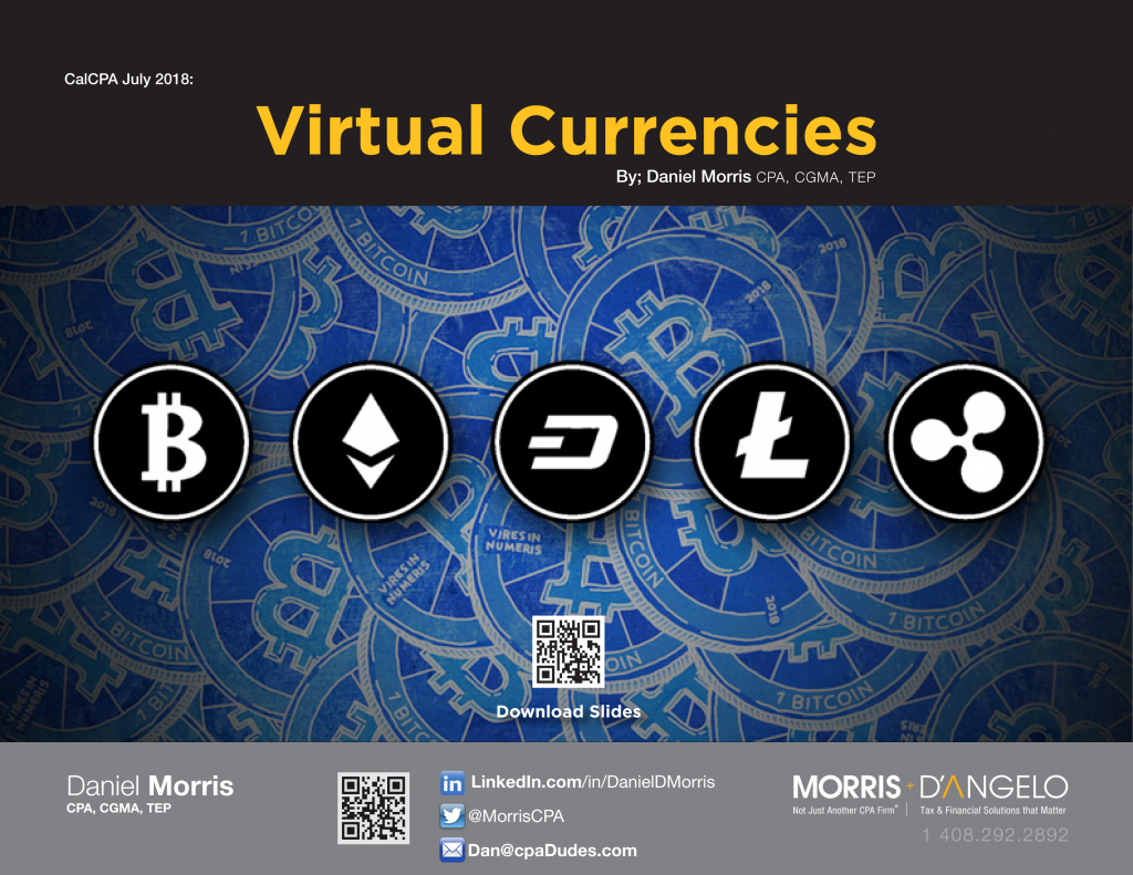 Virtual Currencies, CalCPA July 2018