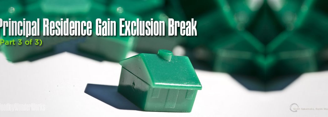 Federal Income Tax Savings, Home Sale Gain, Home Sale Gain Exclusion Break, Income Tax gain Exclusion Break, Income Tax Savings, Principal Residence Gain Exclusion Break, Principal Residence Tax Break, Qualified Individual, Real Estate Taxes, Residential Real Estate, Unrecaptured Section 1250 Gain